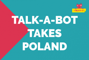 Talk-A-Bot takes Poland!